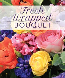 Image of a multi-flower arrangement with text that reads: Fresh Wrapped Bouquet.